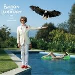 Baron von Luxury